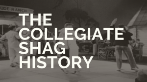 The Collegiate Shag History