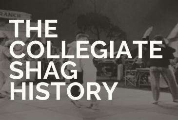 The Collegiate Shag History