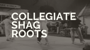 collegiate shag roots